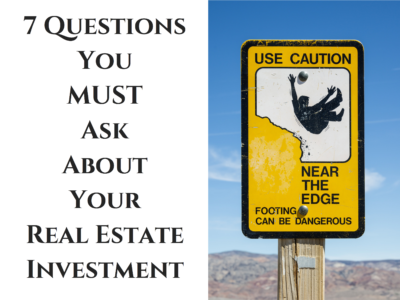 7-questionsyou-mustaskabout-yourreal-estateinvestment